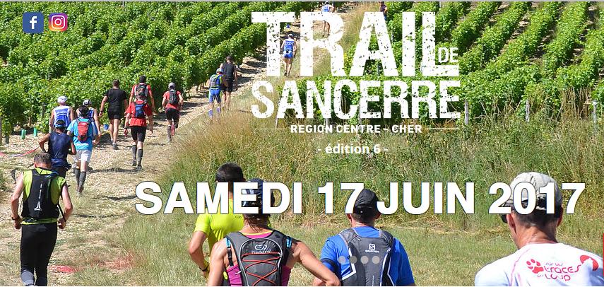 Trail de Sancerre 15km/500+ et 35km/1100+ le 17 juin 2017